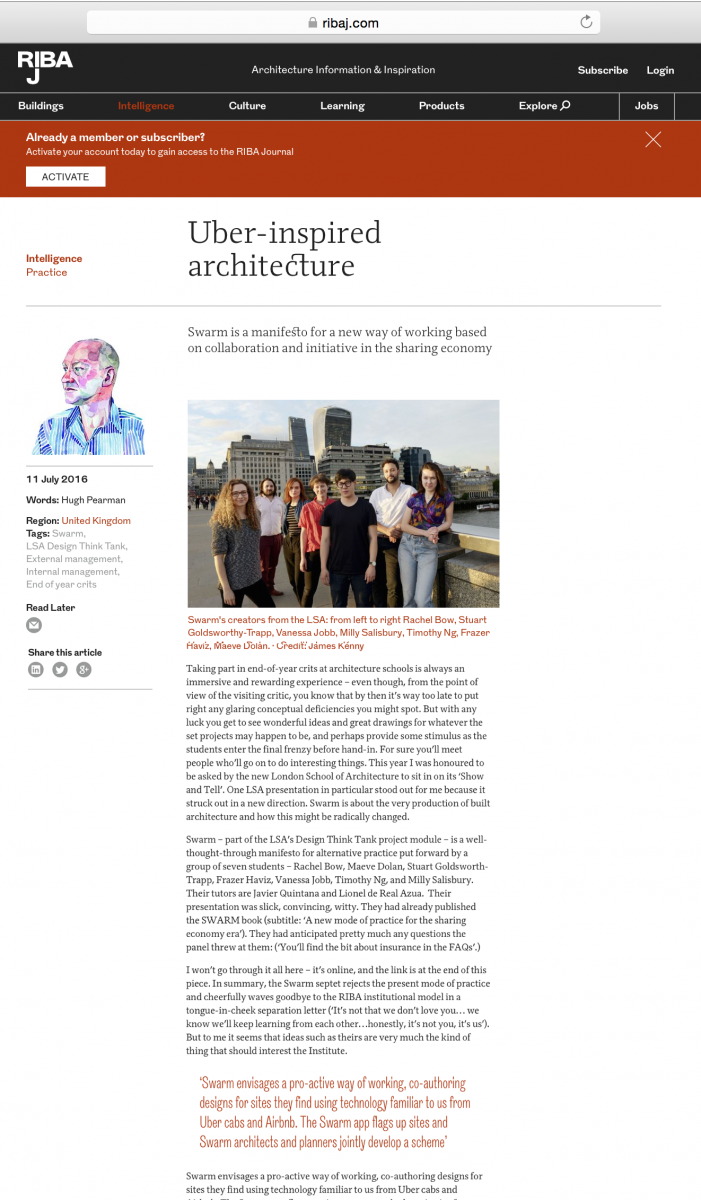 In July 2016, editor Hugh Pearman featured SWARM in RIBA Journal